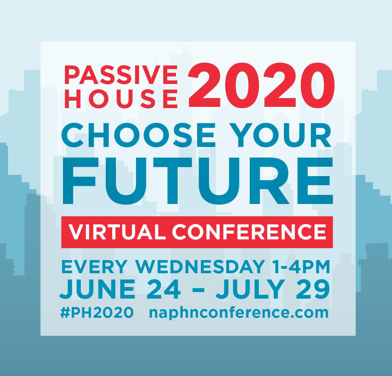 Passive House 2020 - Choose Your Future